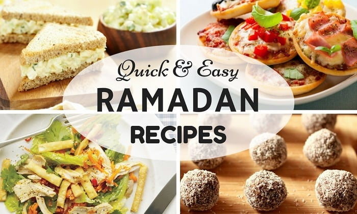 Easy Ramadan Recipes