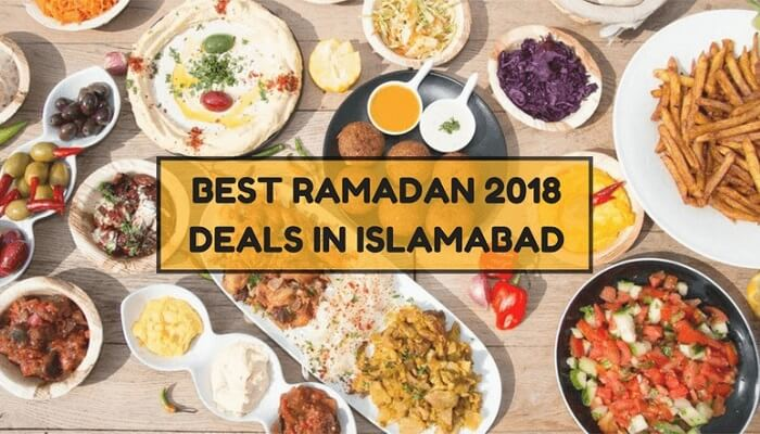 Ramadan 2018 meal deals in Islamabad