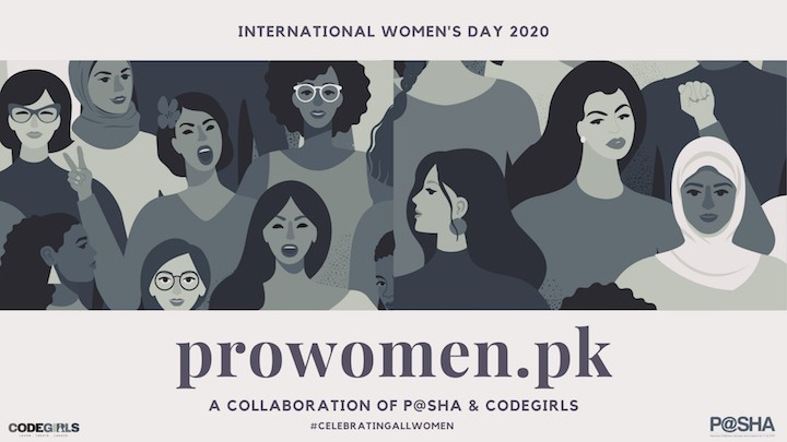 Pakistan Software Houses Association (P@SHA) and CodeGirls have launched ProWomen - an e-directory dedicated to Pakistani women on Women's Day 2020